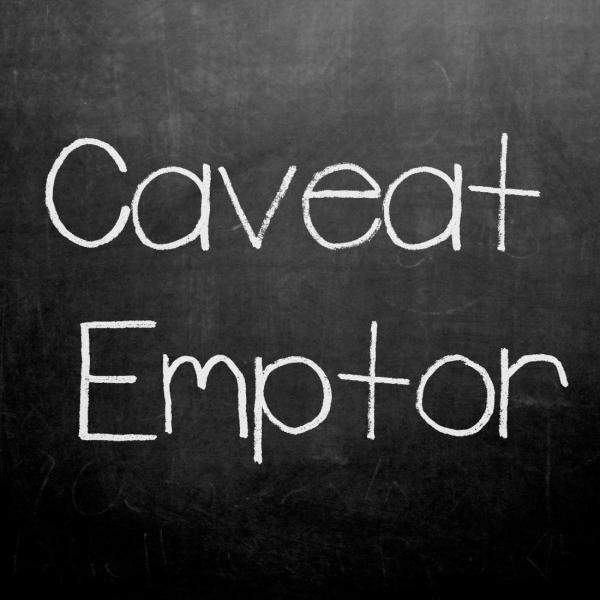 Caveat Emptor - Be aware of terms of your warranty
